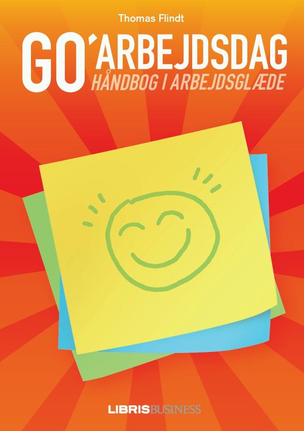 Go morgen danmark og Go Arbejdsdag - Arbejdsglæde hver dag